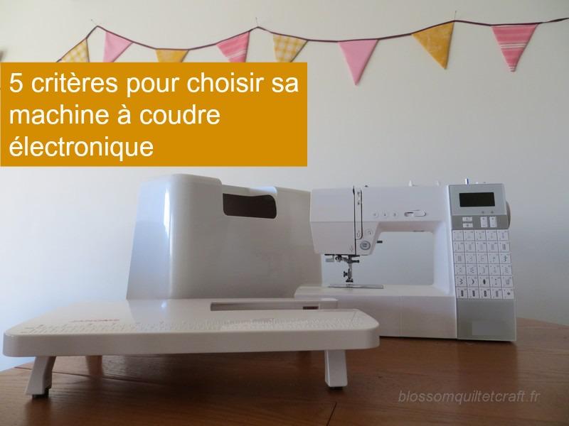 comment choisir sa machine coudre lectronique. Black Bedroom Furniture Sets. Home Design Ideas