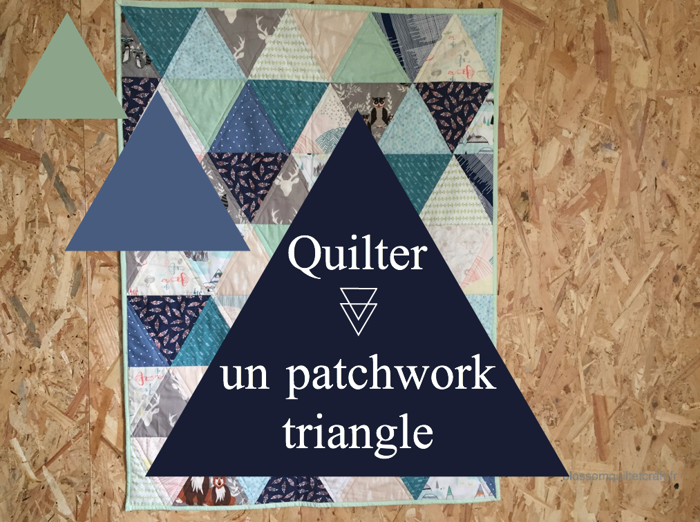 quilter un patchwork triangle