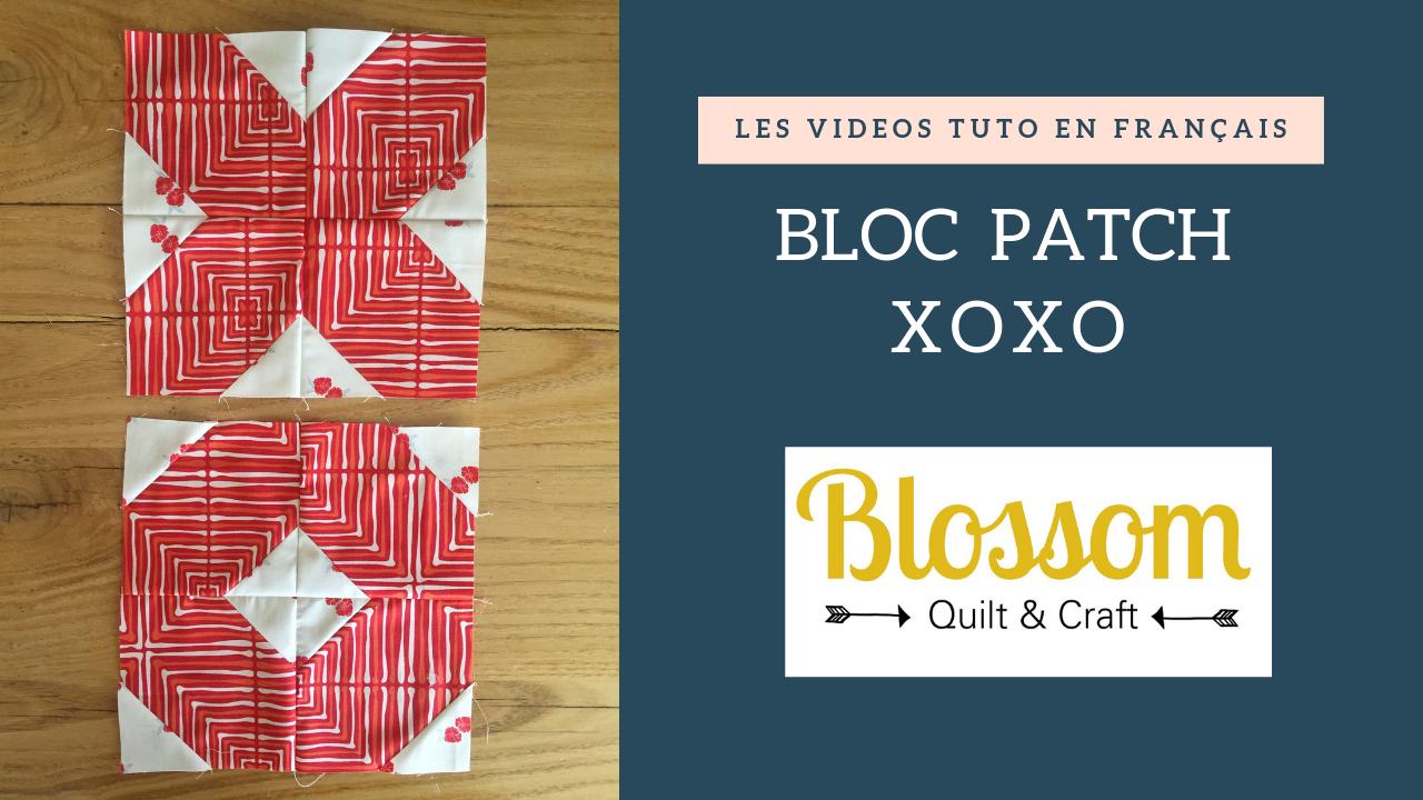 Tutoriel bloc patchwork : XOXO