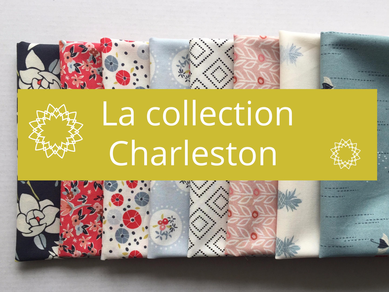 Présentation de la collection Charleston